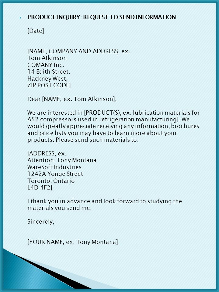 PRODUCT INQUIRY: REQUEST TO SEND INFORMATION [Date] [NAME, COMPANY AND ADDRESS, ex.
